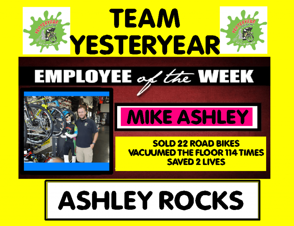 Mike ASHLEY Employee of the week YESTERYEAR cycle New Bedford